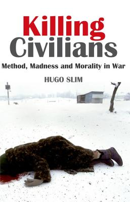 Killing Civilians By Slim, Hugo