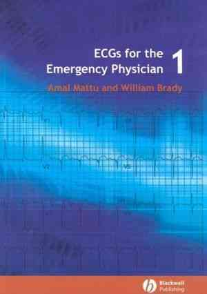 Ecg's for the Emergency Physician By Mattu, Amal/ Brady, William