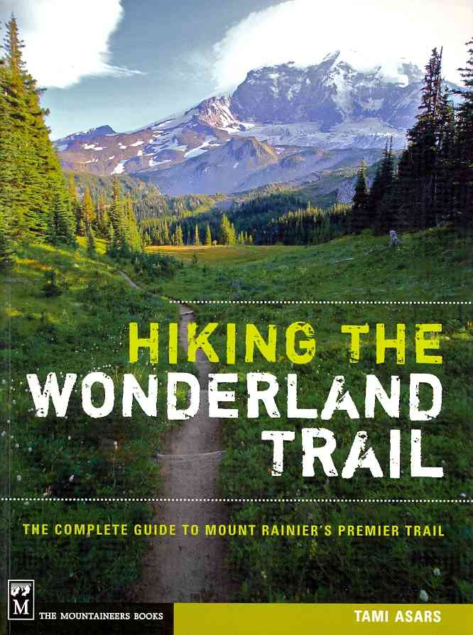 Hiking the Wonderland Trail By Asars, Tami