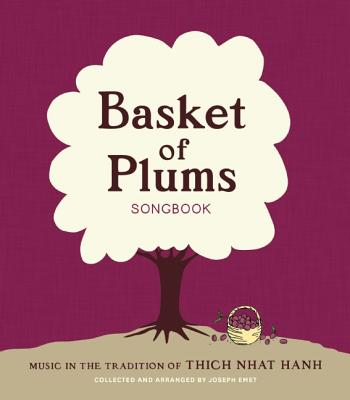 Basket of Plums Songbook By Emet, Joseph (COM)
